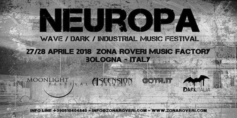 NEUROPA Festival Bologna | Tra New wave, Dark e Industrial.